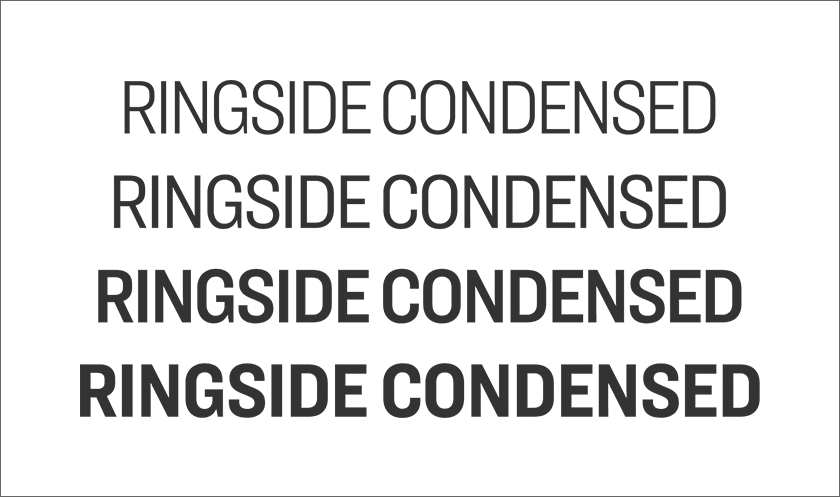 Large examples of the Ringside font family