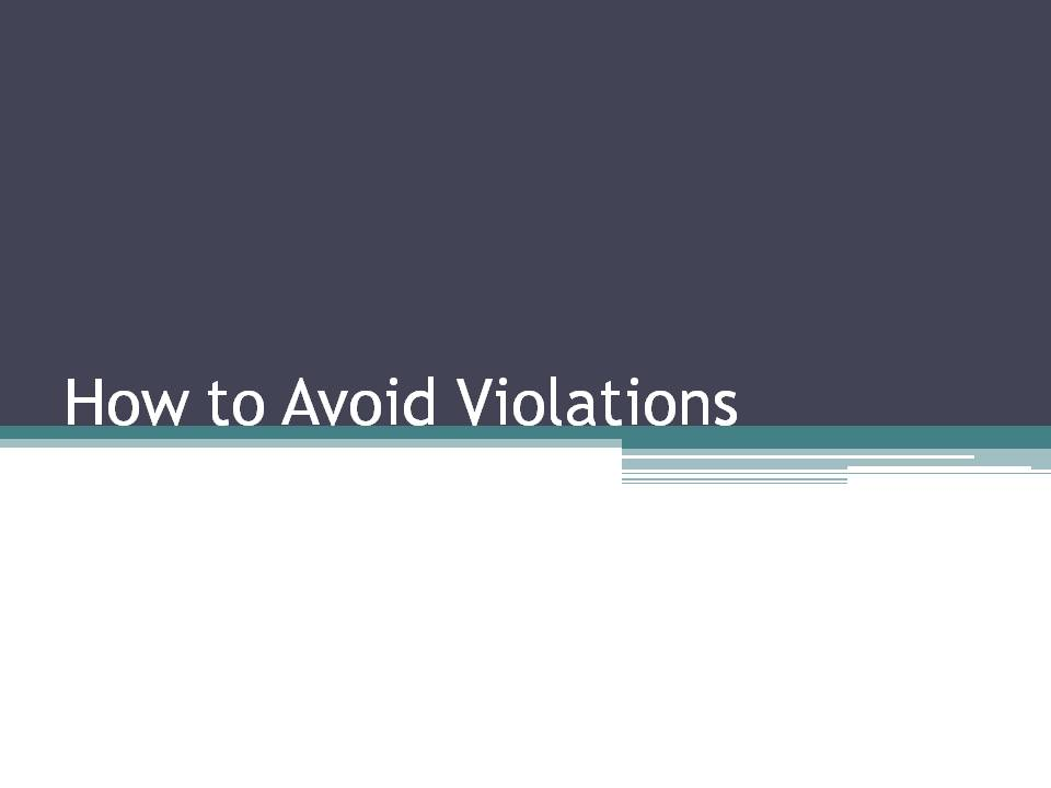 How to Avoid Violations