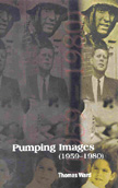 'Pumping Images' book cover