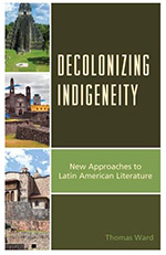 cover of book decolonizing indigeneity by tom ward