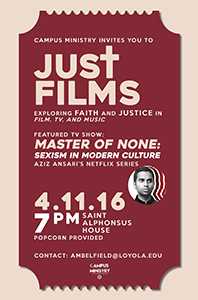Just Films - April 11, 2016 - featuring Master of None: Sexism in Modern Culture
