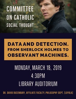 data and detection from sherlock holmes to observant machines poster with monday february 11 2019 event information 5pm in library auditorium presented by david dusenbury
