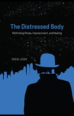 Drew Leder's Book, 'The Distressed Body'