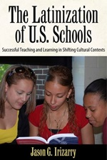 The Latinization of U.S. Schools Book Cover
