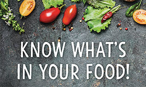 Vegetables with text: 'Know What's In Your Food!'