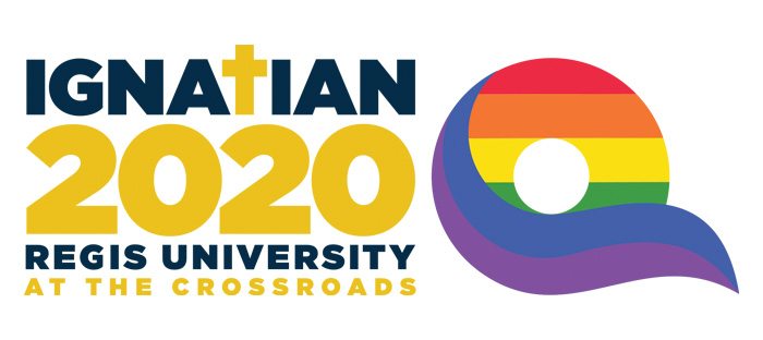 IgnatianQ 2020 Regis University - At the Crossroads.  blue and yellow font next to a rainbow-colored letter Q