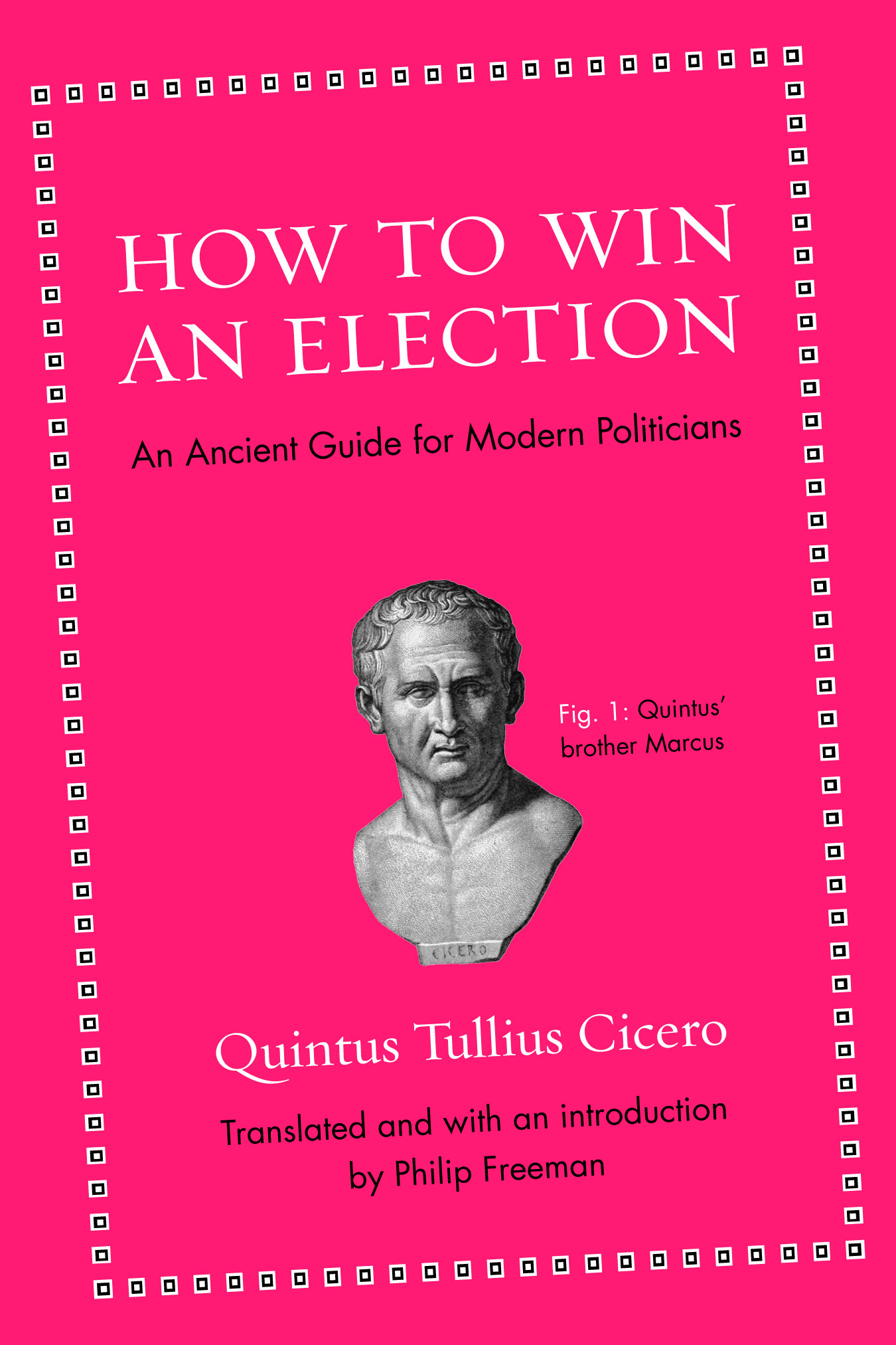 Cover Art For How To Win An Election Book