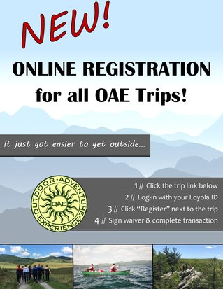 Sign up for our trips online. Follow the hyperlinks of the trips below.