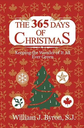 Book cover for 'The 365 Days of Christmas: Keeping the Wonder of It All Ever Green' by Rev. William Byron