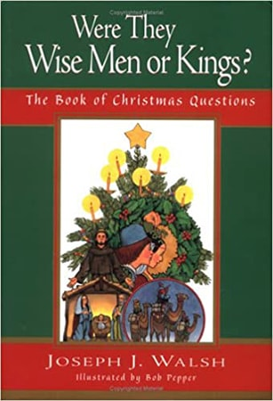 Book cover for 'Were They Wise Men or Kings?' by Joseph Walsh