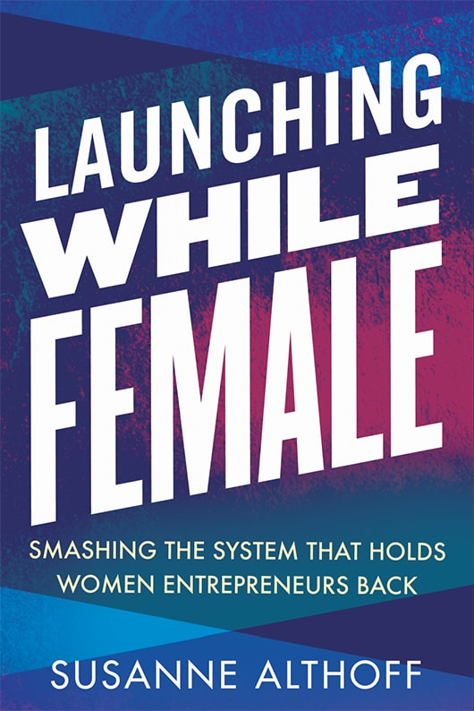 'Launching While Female' book cover